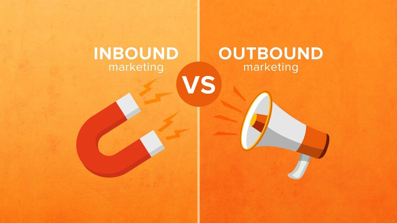 Inbound Marketing vs. Outbound Marketing: Differences